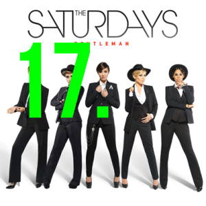 17. The Saturdays - Gentleman