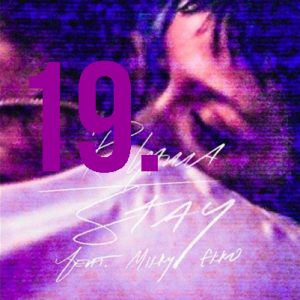 19. Rihanna - Stay (feat. Mikky Ekko)