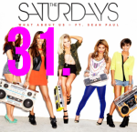 31. The Saturdays - What About Us