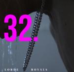 32. Lorde - Royals