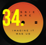 34. Jessie Ware - Imagine It Was Us