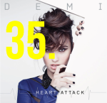 35. Demi Lovato - Heart Attack