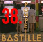 38. Bastille - Pompeii