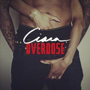 4. Ciara - Overdose