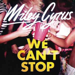 3. Miley Cyrus - We Can't Stop