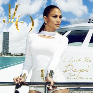 15. Jennifer Lopez - I Luh Ya Papi (feat. French Montana)