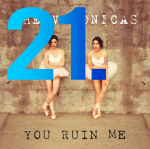 21. The Veronicas - You Ruin Me
