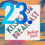 23. Melissa Steel - Kisses For Breakfast (feat. Popcaan)
